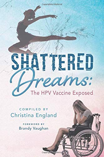 Shattered Dreams - The HPV Vaccine Exposed